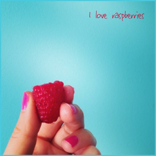 I Love Raspberries